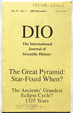 On the Orientation of Early Egyptian Pyramids. / Vast Eclipse Cycles. in: DIO : The International...