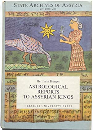Astrological Reports to Assyrian Kings.