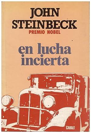 EN LUCHA INCIERTA.: STEINBECK, JOHN