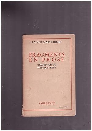 FRAGMENTS EN PROSE.: RILKE MARIA, RAINER