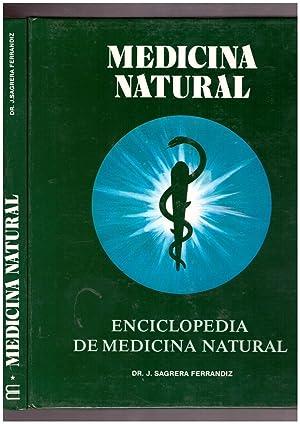 MEDICINA NATURAL. 3 Vols Definición, etiología, síntomas,: Ferrandiz, J. Sagrera.