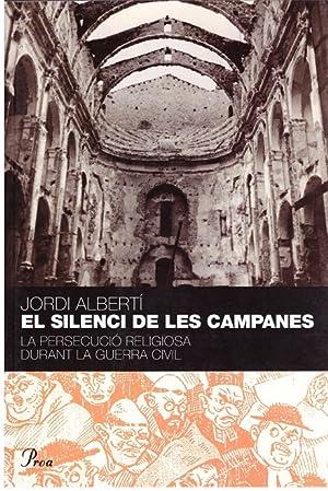 EL SILENCI DE LES CAMPANES. La persecució: Alberti Oriol, Jordi