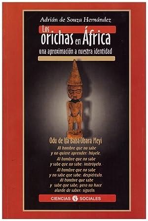LOS ORICHAS EN ÁFRICA.: Souza Hernández, Adrián
