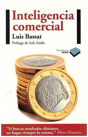 INTELIGENCIA COMERCIAL.: Bassat Coen, Luis
