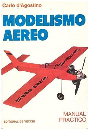 MODELISMO AÉREO: MANUAL PRÁCTICO.: D'Agostino, Carlo