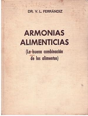 ARMONIAS ALIMENTICIAS. (La buena combinación de los: Ferrándiz, V.L.