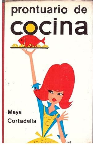 PRONTUARIO DE COCINA.: Cortadella, Maya.