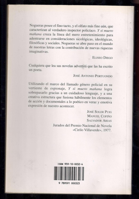 Y SI MUERO MAÑANA de NOGUERAS, LUIS ROGELIO; UBALDO CEBALLOS ...