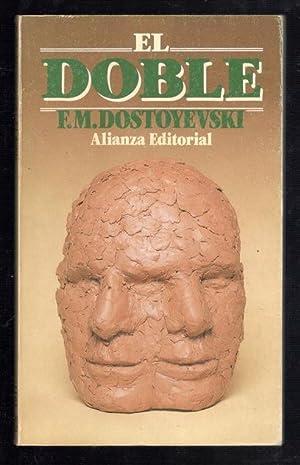 DOBLE, (EL POEMA DE PETERSBURGO): DOSTOYEVSKI, F.M.; JUAN LÓPEZ-MORILLAS, (INTRODUCCIÓN Y ...