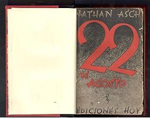 22 DE AGOSTO: ASCH, NATHAN; MANUEL PUMAREGA, (TRADUCCION)
