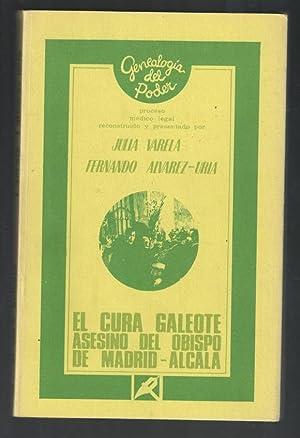 CURA GALEOTE ASESINO DEL OBISPO DE MADRID-ALCALÁ,: VARELA, JULIA Y
