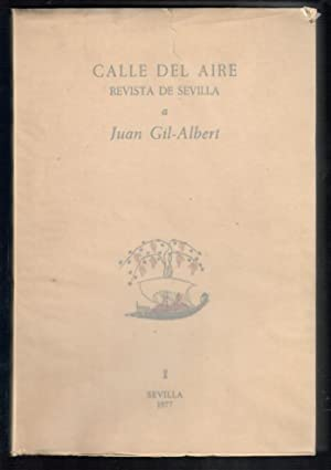 CALLE DEL AIRE, REVISTA DE SEVILLA A JUAN GIL-ALBERT, 1: VV.AA.; ABELARDO LINARES Y FERNANDO ORTIZ,...