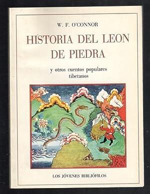 HISTORIA DEL LEON DE PIEDRA Y OTROS: O'CONNOR, W.F.; JORDI