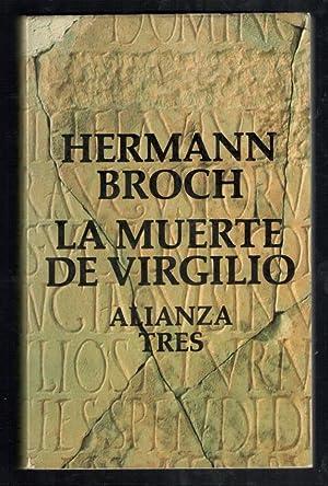 MUERTE DE VIRGILIO, LA: BROCH, HERMANN; J.M.