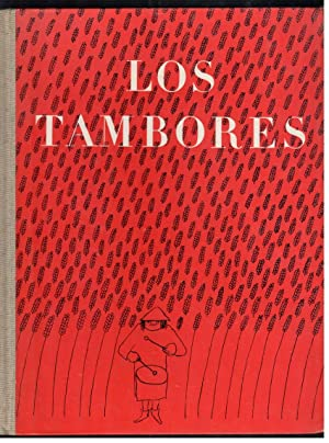 TAMBORES, LOS: ZIMNIK, REINER, (TEXTO Y DIBUJOS); ESTHER TUSQUETS, (TRADUCCION ESPAÑOLA)