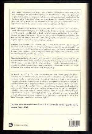 CUATRO HISTORIAS DE LA REPUBLICA: CAMBA, JULIO; GAZIEL; JOSEP PLA; MANUEL CHÁVEZ NOGALES; XAVIER ...