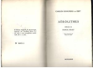 AEROLITHES: ORY, CARLOS EDMUNDO DE; MARCEL BEALU, (PREFACE); DENISE DE ORY, (TEXTE FRANÇAIS)