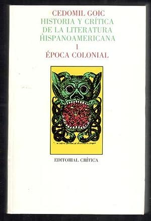 HISTORIA Y CRITICA DE LA LITERATURA HISPANOAMERICANA,: GOIC, CEDOMIL; ENRIC