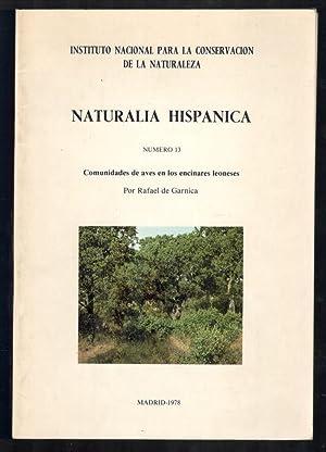 NATURALIA HISPÁNICA, 13 (COMUNIDADES DE AVES EN LOS ENCINARES LEONESES): GARNICA, RAFAEL DE