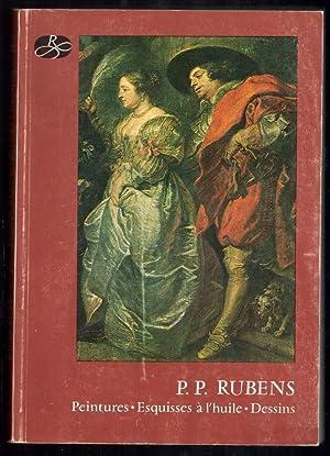 P.P. RUBENS, PEINTURES, ESQUISSES A L'HUILE, DESSINS (CATALOGO EXPOSITION PLACEE SOUS HAUT ...