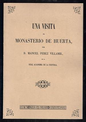 UNA VISITA AL MONASTERIO DE HUERTA (EDICIÓN FACSÍMIL DE 1.500 EJEMPLARES DE LA DE SIG...
