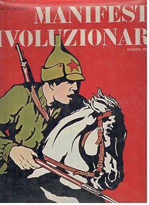 MANIFESTI RIVOLUZIONARI, EUROPA 1900-1940: MARIO DE MICHELI;