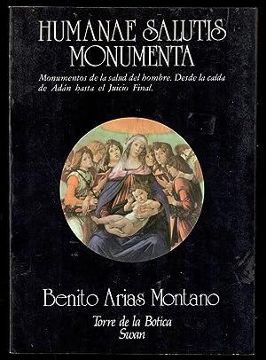 HUMANAE SALUTIS MONUMENTA; MONUMENTOS DE LA SALUD: ARIAS MONTANO, BENITO;