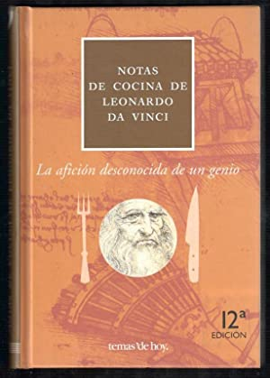NOTAS DE COCINA DE LEONARDO DA VINCI;: VINCI, LEONARDO DA;