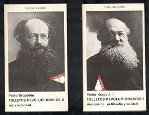 FOLLETOS REVOLUCIONARIOS, 2 VOLS.; VOL. 1º ANARQUISMO: KROPOTKIN, PEDRO; CARLOS
