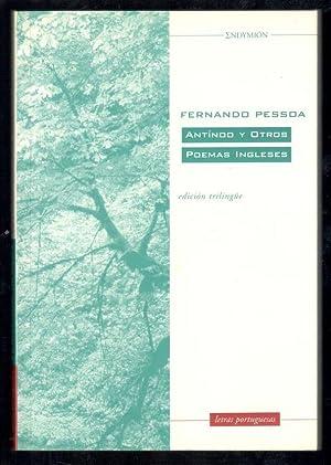 ANTINOO Y OTROS POEMAS INGLESES (EDICIÓN TRILINGÜE: PESSOA, FERNANDO; LUIS
