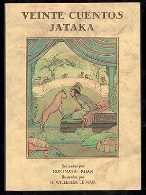 VEINTE CUENTOS JATAKA: 1ª EDICION; AÑO 1986;: VV.A.; NUR INAYAT