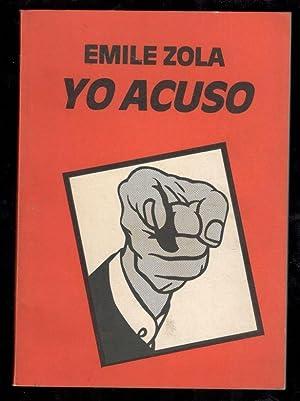 YO ACUSO: ZOLA, EMILE; ALFREDO
