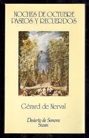 NOCHES DE OCTUBRE; PASEOS Y RECUERDOS: NERVAL, GERARD DE;