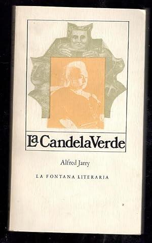 CANDELA VERDE, LA: JARRY, ALFRED; FELIPE
