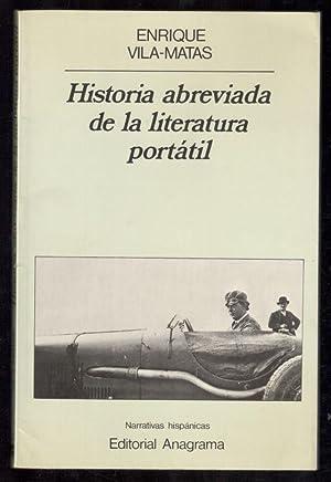 HISTORIA ABREVIADA DE LA LITERATURA PORTATIL: VILA-MATAS, ENRIQUE; JULIO