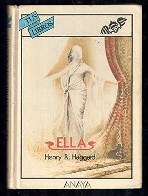 ELLA: HAGGARD, HENRY R.;