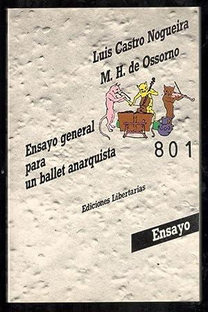ENSAYO GENERAL PARA UN BALLET ANARQUISTA: CASTRO NOGUEIRA, LUIS