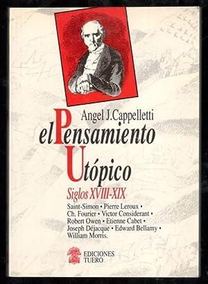 PENSAMIENTO UTÓPICO, EL SIGLOS XVIII-XIX: CAPPELLETTI, ÁNGEL J.;