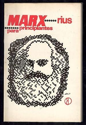 MARX PARA PRINCIPIANTES: RIUS (EDUARDO DEL