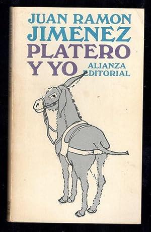 PLATERO Y YO: JIMÉNEZ, JUAN RAMÓN;