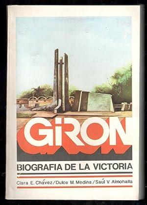 GIRÓN, BIOGRAFÍA DE LA VICTORIA: VV.AA.; CLARA E.