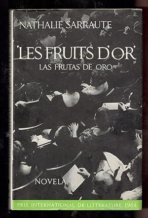 LES FRUITS D'OR (LAS FRUTAS DE ORO): SARRAUTE, NATHALIE; CARIDAD