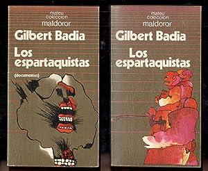 ESPARTAQUISTAS, LOS 2 VOLS.; TOMO I LOS: BADIA, GILBERT; BERNARDO