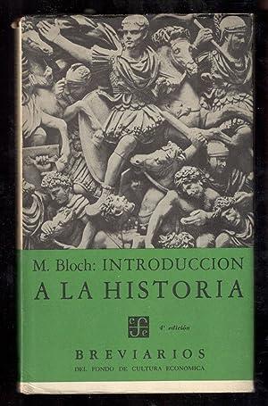 INTRODUCCIÓN A LA HISTORIA: BLOCH, MARC