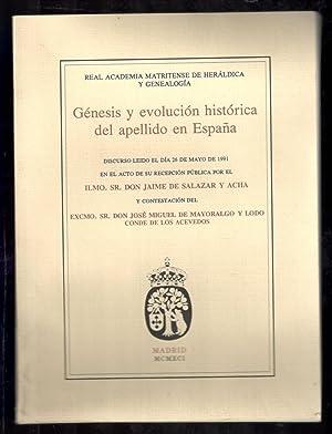 GÉNESIS Y EVOLUCIÓN HISTÓRICA DEL APELLIDO EN: SALAZAR Y ACHA,