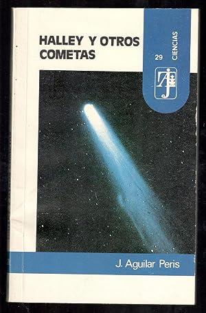 HALLEY Y OTROS COMETAS: AGUILAR PERIS, J.;