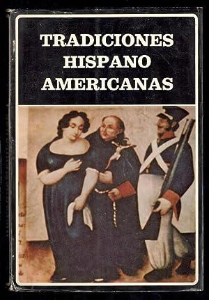 TRADICIONES HISPANOAMERICANAS: VV.AA.; ESTUARDO NÚÑEZ,