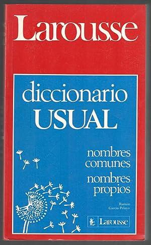 DICCIONARIO USUAL NOMBRES COMUNES, NOMBRES PROPIOS, ORTOGRAFÍA, GRAMÁTICA, ...
