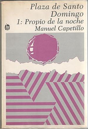 PLAZA DE SANTO DOMINGO; 1 PROPIO DE: CAPETILLO, MANUEL