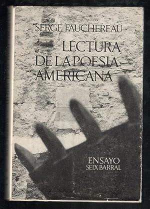 LECTURA DE LA POESÍA AMERICANA: FAUCHEREAU, SERGE; ENRIQUE